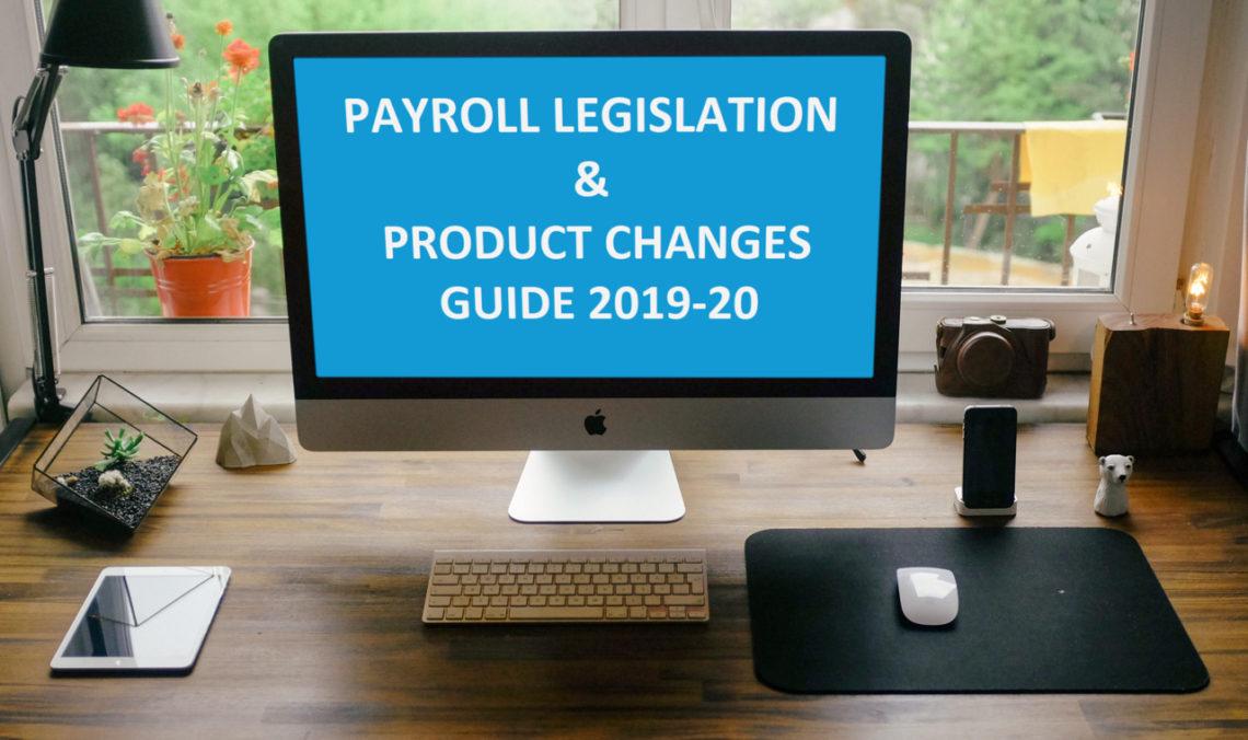Pegasus Payroll Legislation & Product Changes guide 2019-20