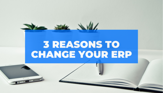 Change Your ERP System