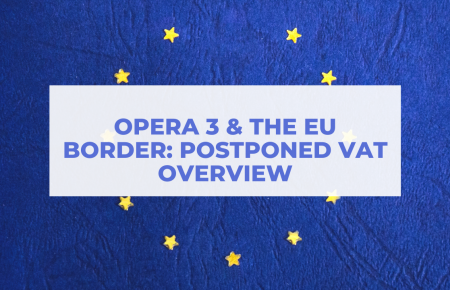 Pegasus Opera & The EU – Postponed VAT Overview